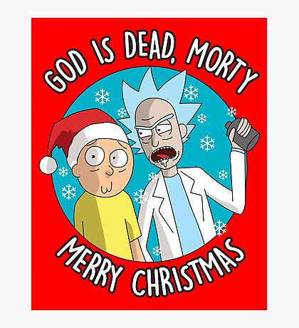 Rick & Morty -  Merry Christmas Photographic Print