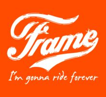 Frame - I'm Gonna Ride Forever by PaulHamon