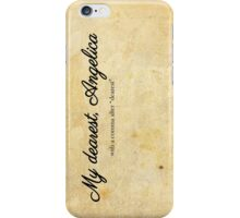 My dearest, Angelica iPhone Case/Skin