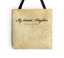 My dearest, Angelica Tote Bag