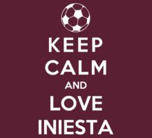 Keep Calm And Love Iniesta by Phaedrart