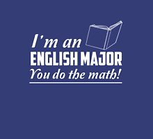 I'm an English major. You do the math Womens Fitted T-Shirt