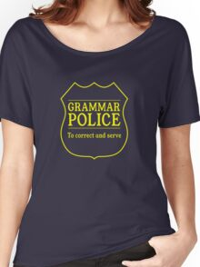 Grammar Police Women's Relaxed Fit T-Shirt