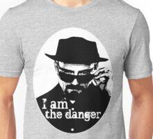 Heisenberg is the danger Unisex T-Shirt