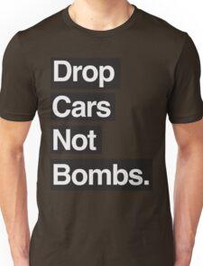 Drop Cars Not Bombs. T-Shirt