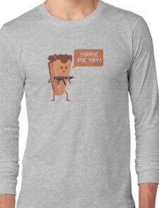 Pie Hard Long Sleeve T-Shirt