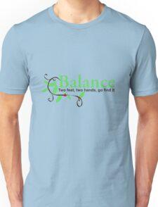 Go find the Balance Unisex T-Shirt