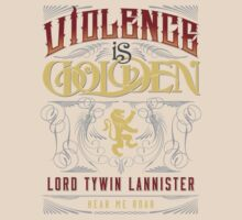 Violence Is Golden: Light Shirt by GhostRelic