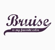 Bruise is my favorite color Decal v4 by five5six