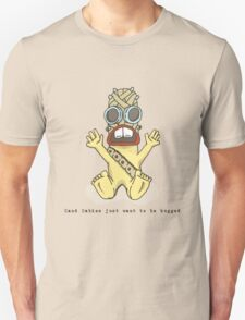 Sand Babies Just Want to be Hugged T-Shirt