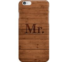 Mr. on Wood iPhone Case/Skin