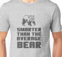 Smarter than your average bear Unisex T-Shirt
