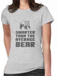Smarter than your average bear Womens Fitted T-Shirt