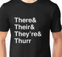There, Their, They're, and Thurr Unisex T-Shirt