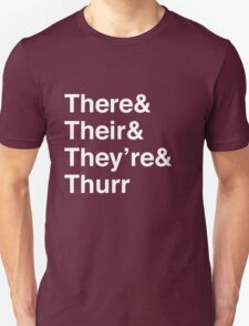 There, Their, They're, and Thurr T-Shirt