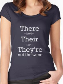 There, Their, They're not the same Women's Fitted Scoop T-Shirt