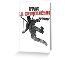 Just Cause - Viva la demolicion Greeting Card