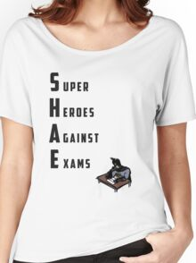S.H.A.E. - Super Heroes Against Exams Women's Relaxed Fit T-Shirt