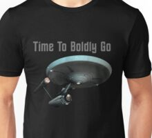 Time To Boldly Go Unisex T-Shirt