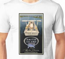 Last Call - Smith Island, Maryland Unisex T-Shirt