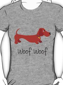 Woof Woof (Sausage dog) T-Shirt
