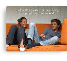Sayings 'Pleasure in Life' Canvas Print