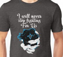 CaptainSwan T-Shirt! I will never stop fighting for US! Unisex T-Shirt