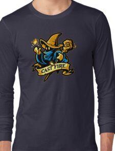Cast Fire! Long Sleeve T-Shirt
