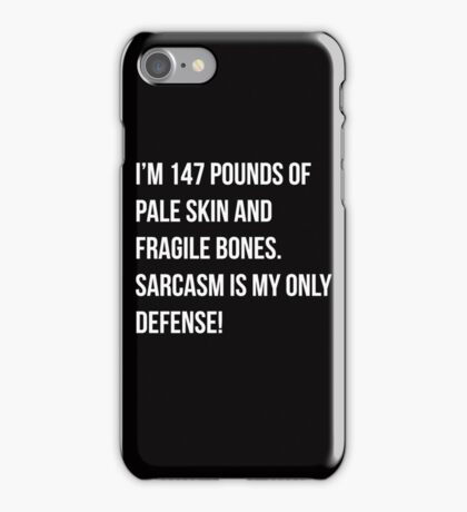Teen WOlf cover - Sarcasm is my only defense! iPhone Case/Skin