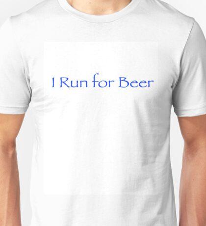 I Run for Beer Unisex T-Shirt