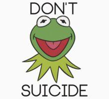 DON'T KERMIT SUICIDE by JordanRhysZubi