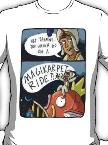 MAGIKARPET RIDE T-Shirt