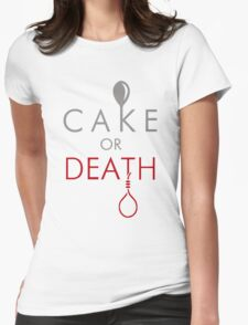 Cake or Death?! Womens Fitted T-Shirt