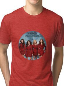 In Rosewood, bitches get buried.  Tri-blend T-Shirt