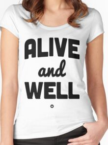 Alive And Well | FreshTS Women's Fitted Scoop T-Shirt