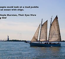 Seeing Ships In Mud Puddles. Quote by Zora Neale Hurston. by W. Lotus