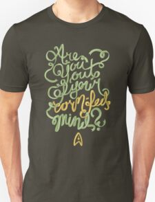 Are you out of your corn-fed mind? T-Shirt
