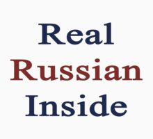 Real Russian Inside by supernova23