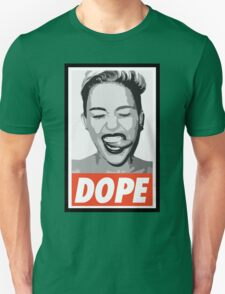 DOPE (Miley Cyrus) T-Shirt