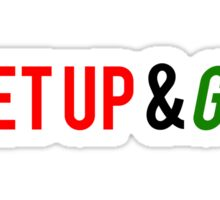 Get Up and Go Sticker