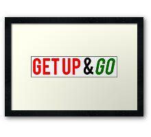 Get Up and Go Framed Print