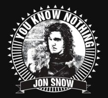 You Know Nothing Jon Snow by thespngames