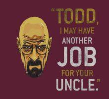 Breaking Bad Uncle's Job by codyfre