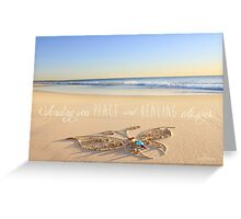 Peace and Healing Greeting Card