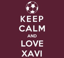 Keep Calm And Love Xavi by Phaedrart