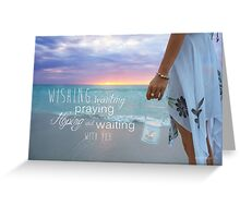 Holding Onto Hope With You Greeting Card