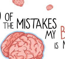 Brain Mistakes Sticker