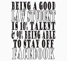 Being a good Law Student by legaltshirts