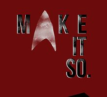 MakeItSo by iheartgallifrey
