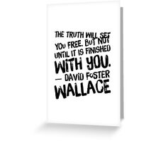 the truth Greeting Card